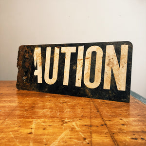 Right side view of Vintage Caution Railroad Sign