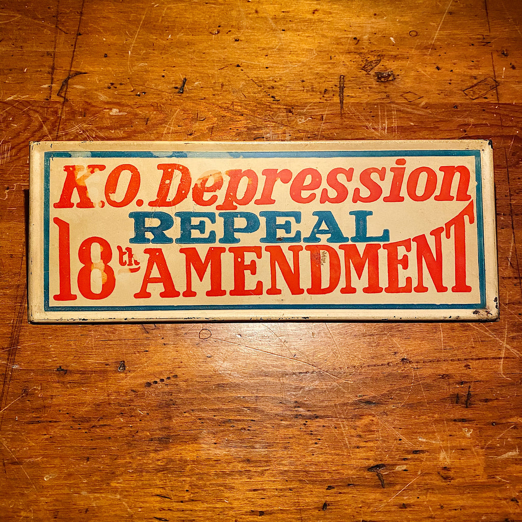 "Repeal 18th Amendment Sign from 1930s - Rare Prohibition Era Metal Signs - KO Depression - 11"" x 4"" - Boxing Theme Political Signs - Alcohol"
