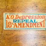 Repeal 18th Amendment Sign from 1930s | Prohibition Era