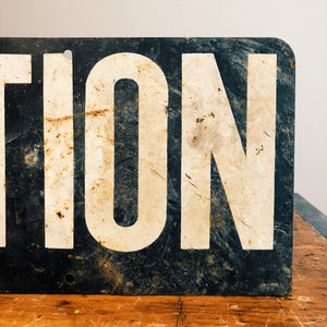 Right Front Side of Vintage Railroad Caution Sign