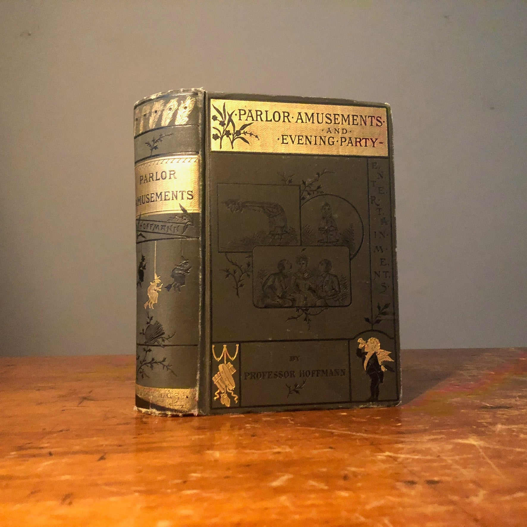 Rare Parlor Amusements and Evening Party Entertainments Book by Professor Hoffman.- Late 1800s  -Weird Games - Bizarre 19th Century Fun