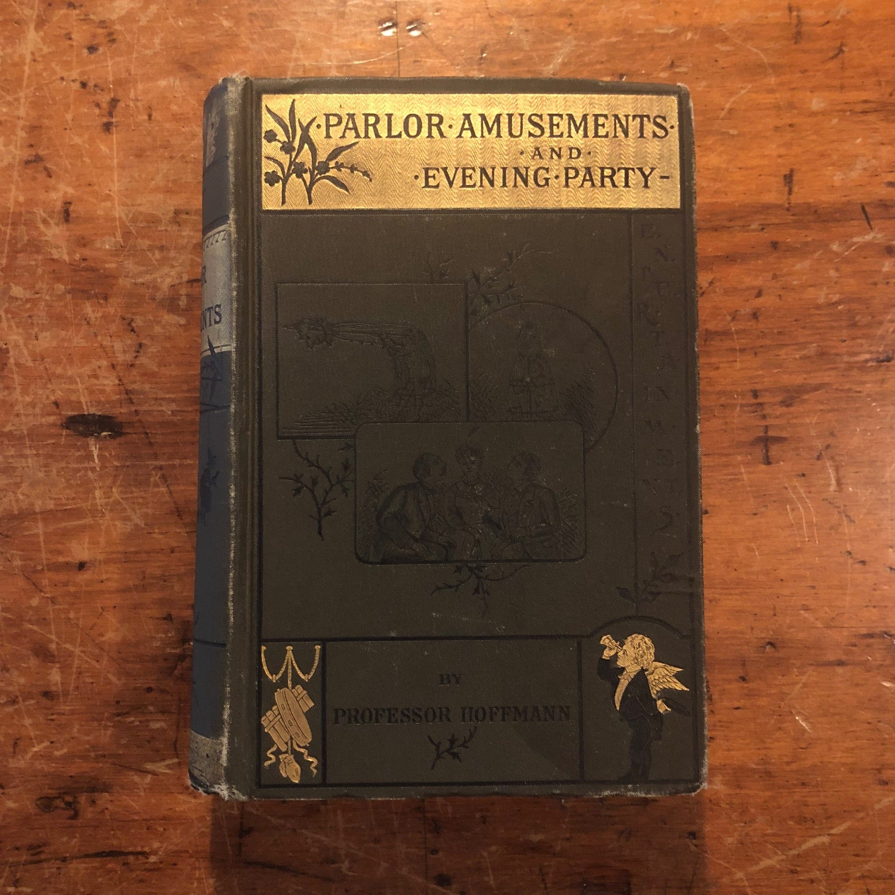 Rare Parlor Amusements and Evening Party Entertainments Book by Professor Hoffman.- Late 1800s  -Weird Games - Bizarre 19th Century