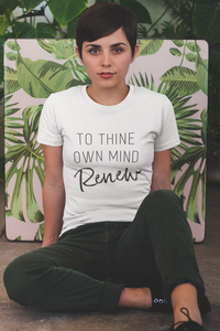 Thine Own Mind Renew Sweatshirt and Hoodie