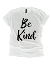 Load image into Gallery viewer, Be Kind Sweatshirt and Hoodie