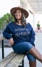 Load image into Gallery viewer, Navy & Metallic Gold Entirely Grateful Sweatshirt