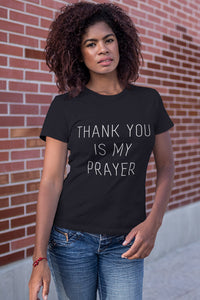 Thank You is My Prayer