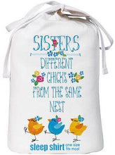 Load image into Gallery viewer, Relevant Products Gift Bag Sleep Shirt - Sisters:Different Chicks - Petals and Postings