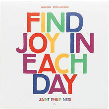 "Load image into Gallery viewer, Quotable 2016 Calendar ""Find joy in each day"" Colorful - 70% OFF - Petals and Postings"