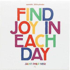 "Quotable 2016 Calendar ""Find joy in each day"" Colorful - 70% OFF - Petals and Postings"