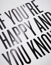 "Load image into Gallery viewer, ""If You're Happy and You Know It"" Print by Read Between The Lines - Petals and Postings"