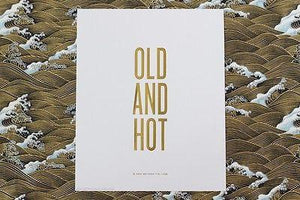 """Old and Hot"" Print - Petals and Postings"