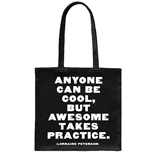 Quotable Anyone Can Be Cool Tote Bag