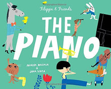 Load image into Gallery viewer, Filippa and Friends: The Piano