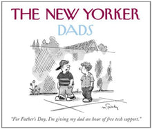 Load image into Gallery viewer, The Cartoon Bank The New Yorker Dads Quicknotes
