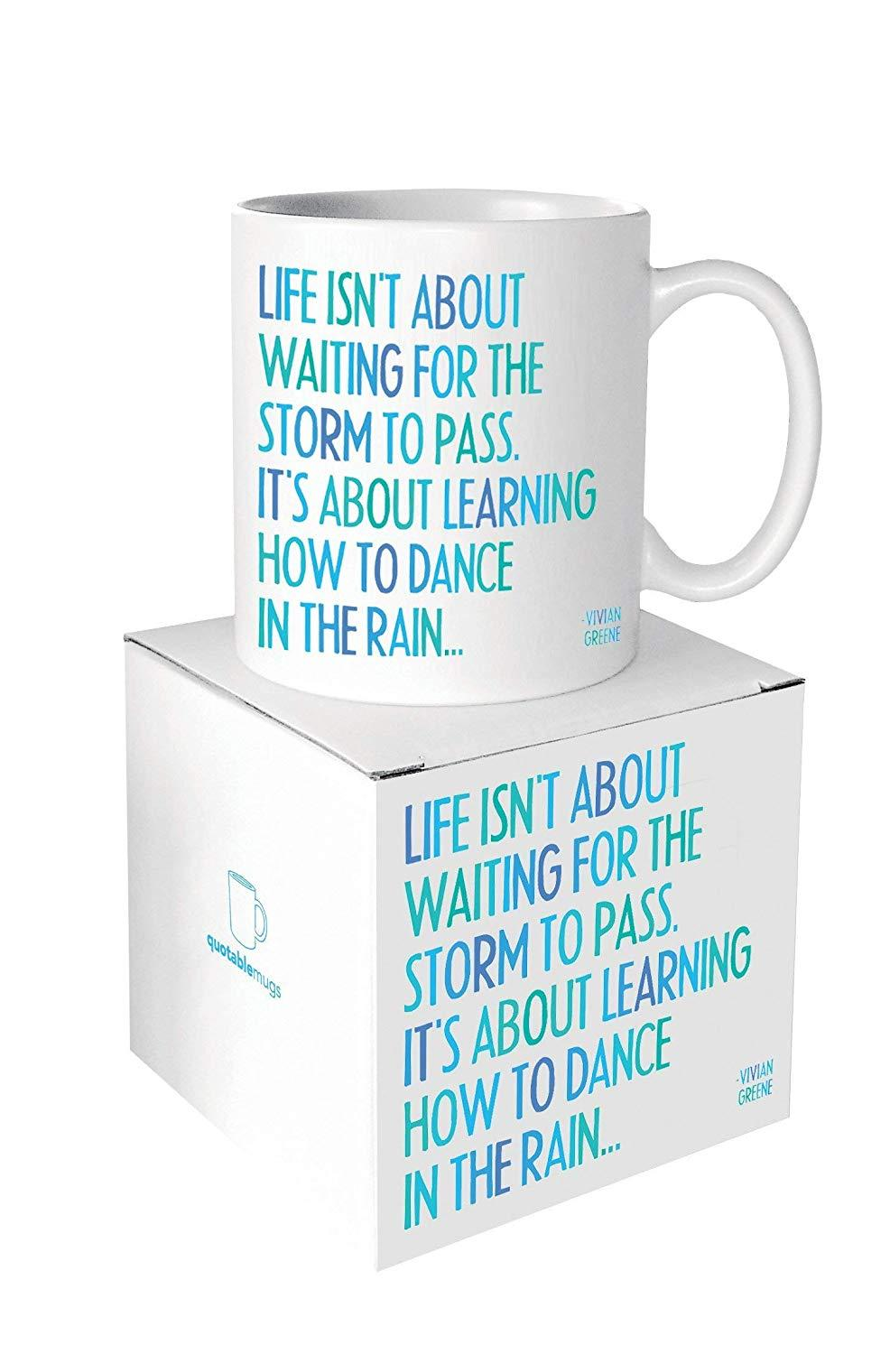 Quotable Life Isn't About Ceramic Mug
