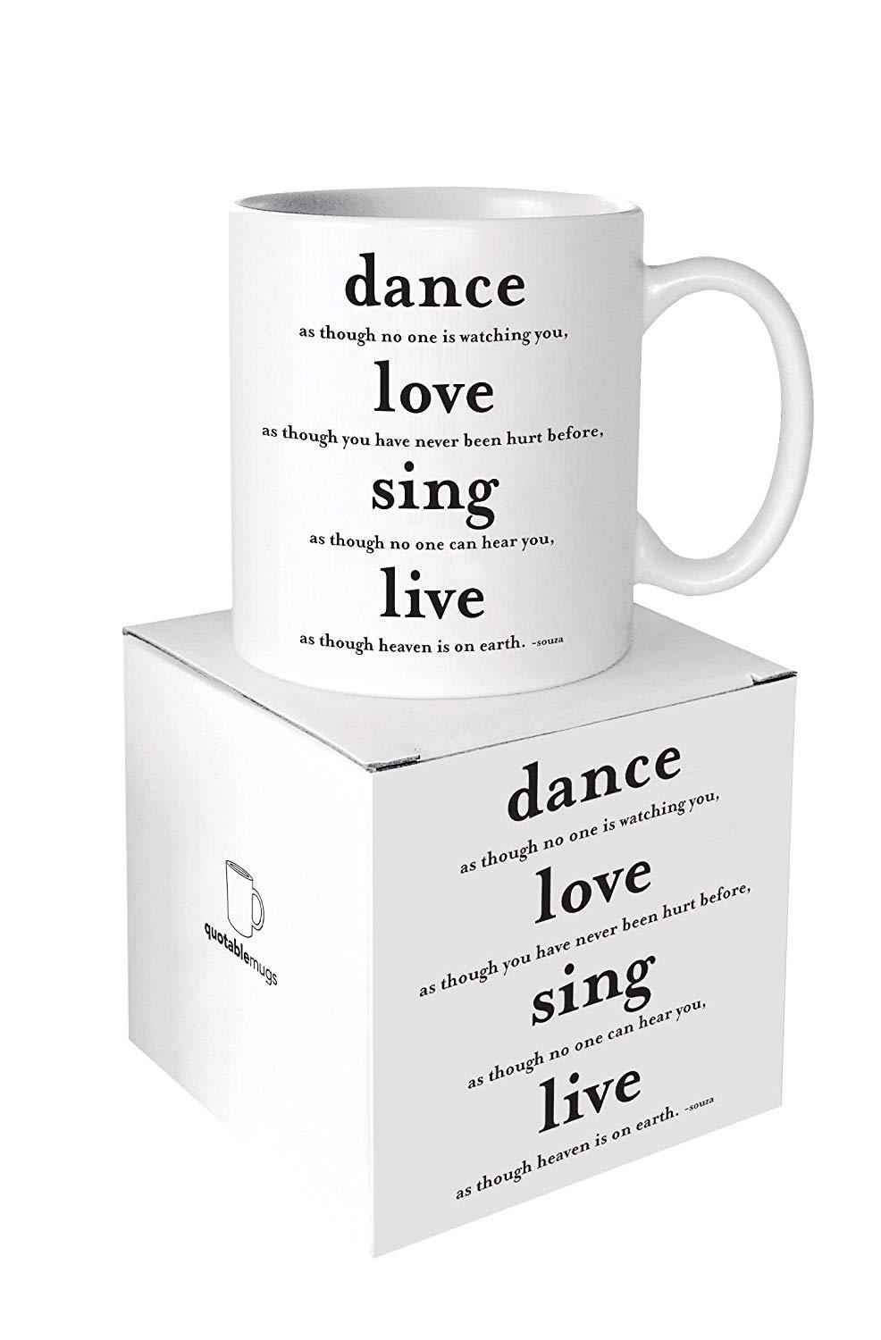 Quotable Dance Love Sing Live Ceramic Mug