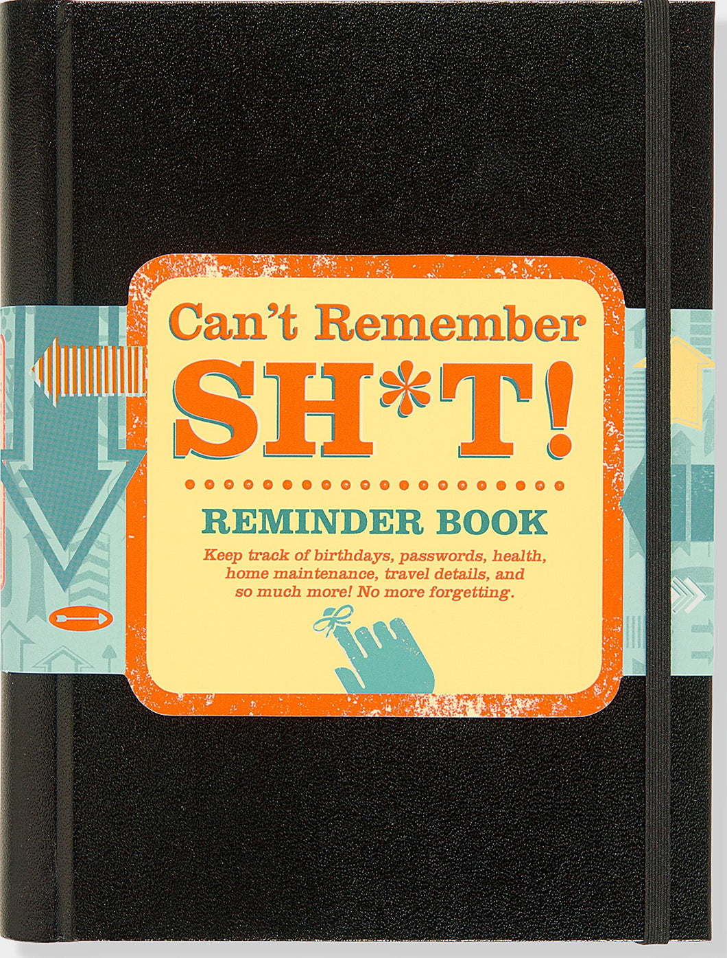 Peter Pauper Press Can't Remember Sh*t Reminder Journal