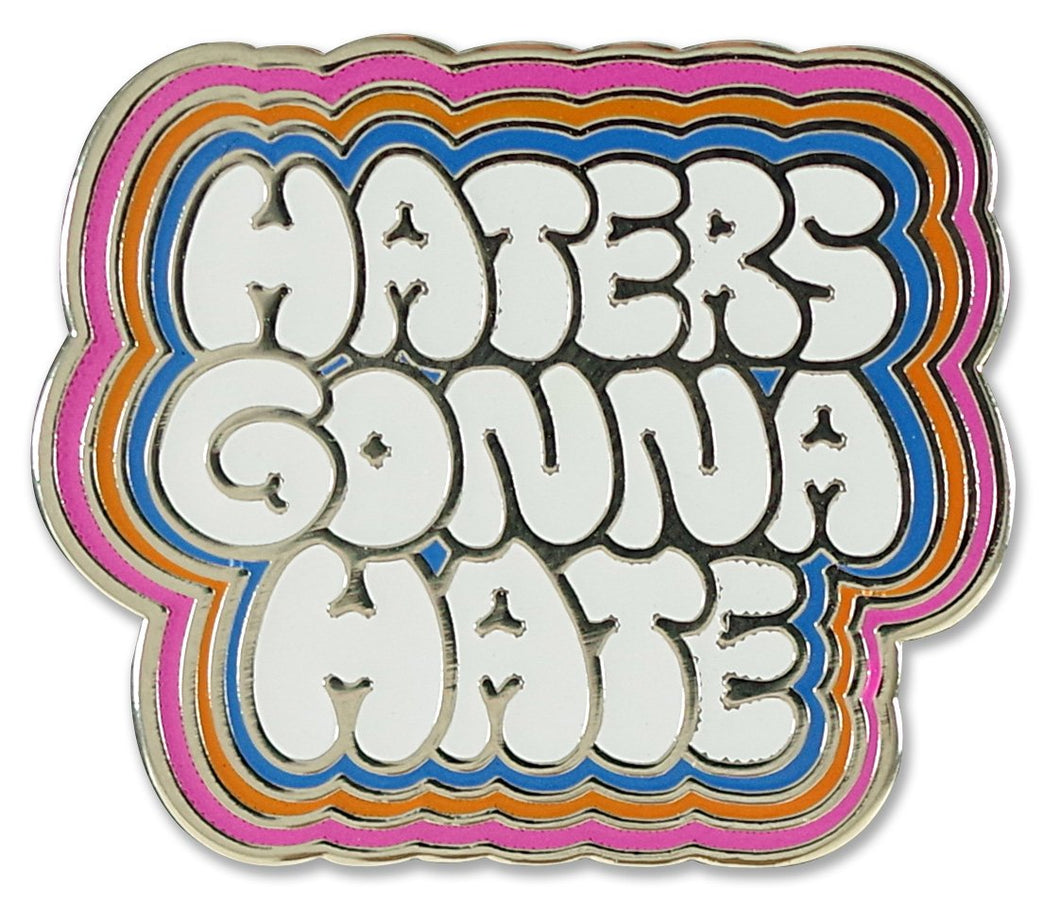 Peter Pauper Press Haters Gonna Hate Enamel Pin