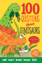 Load image into Gallery viewer, 100 Questions about Dinosaurs