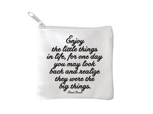 Quotable Enjoy The Little Things Mini Pouch