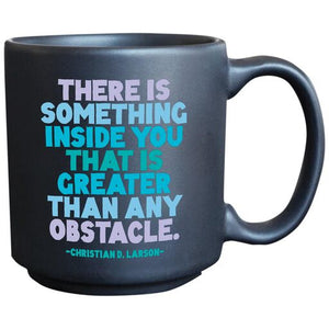Quotable Something Inside You Espresso Mug