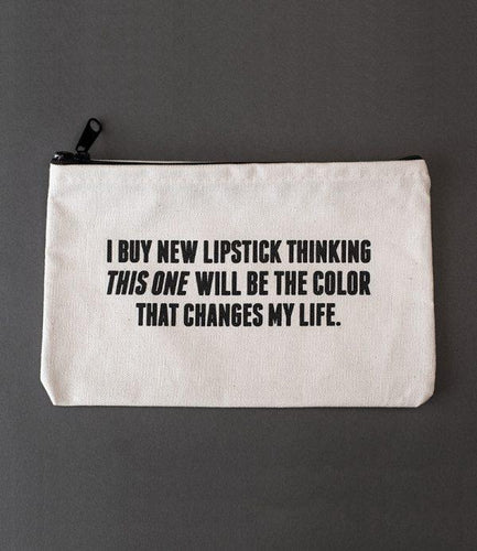 Sapling Press Lipstick Changes My Life Canvas Pouch
