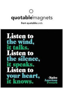 Quotable Listen To The Wind Magnet