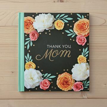Thank You, Mom - Petals and Postings