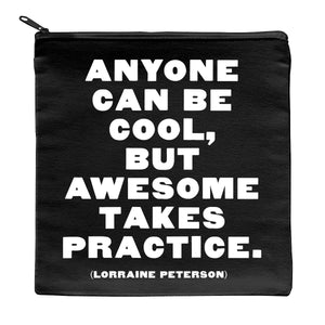 Quotable Awesome Takes Practice Pouch
