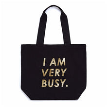 Load image into Gallery viewer, Ban.do I Am Very Busy Canvas Tote Bag