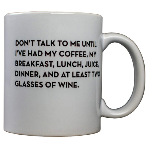 Sapling Press Don't Talk To Me Ceramic Mug