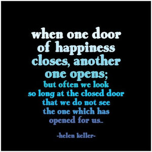 Quotable When One Door of Happiness Magnet