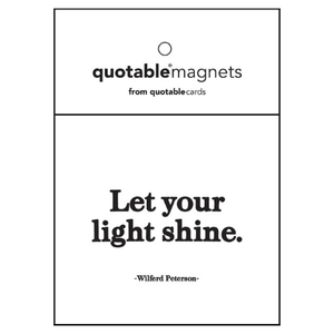 Quotable Let Your Light Shine Magnet