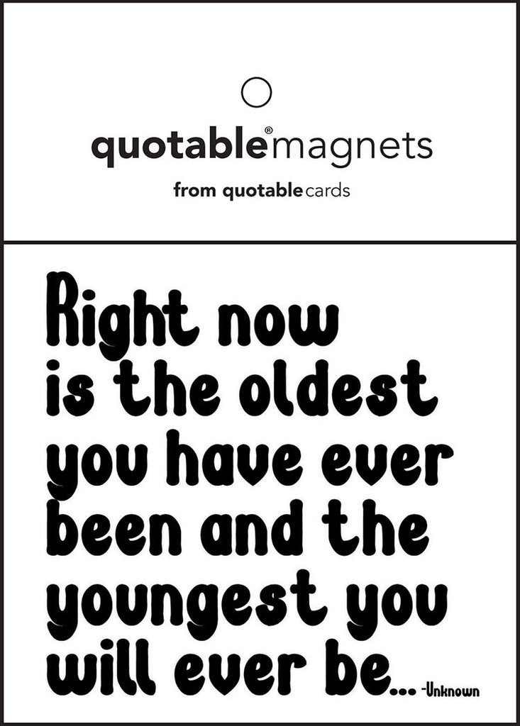Quotable Right Now Magnet