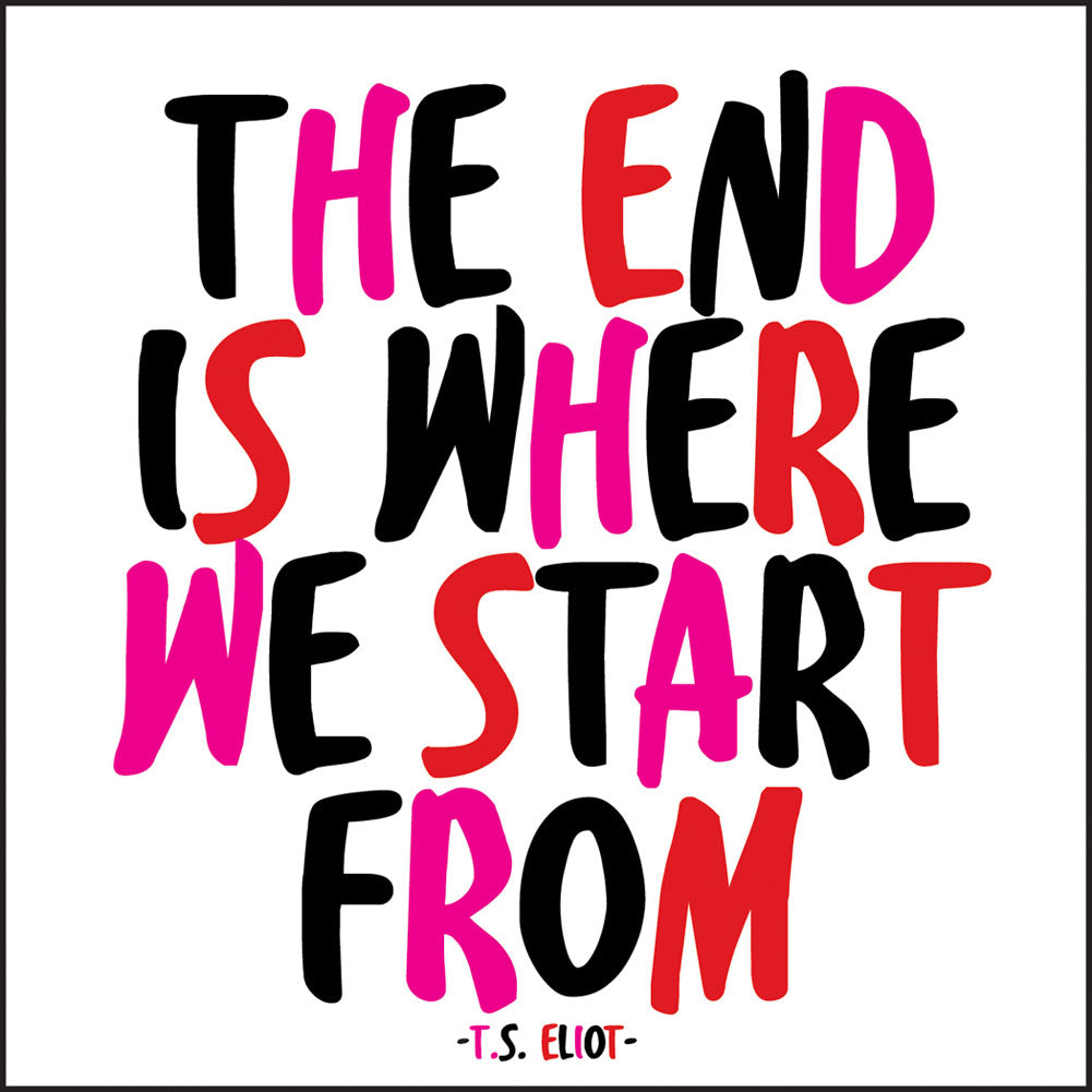Quotable The End Is Where We Start From Magnet