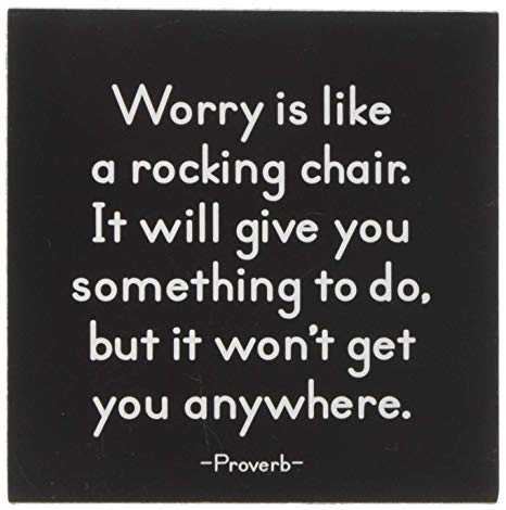 Quotable Worry Is Like A Rocking Chair Magnet