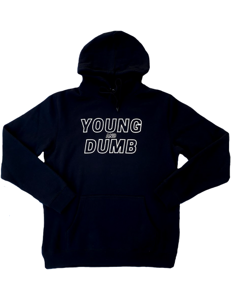 Young and Dumb black hoodie