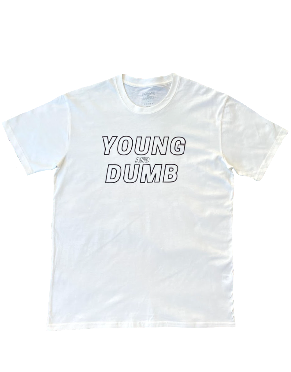 Young and Dumb white tee