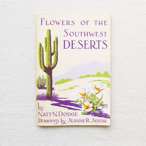 Flowers of the Southwest Deserts