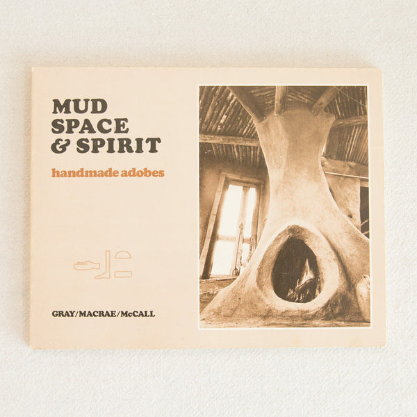 Mud, Space & Spirit