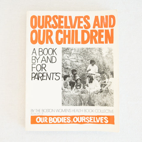 Oursleves and Our Children