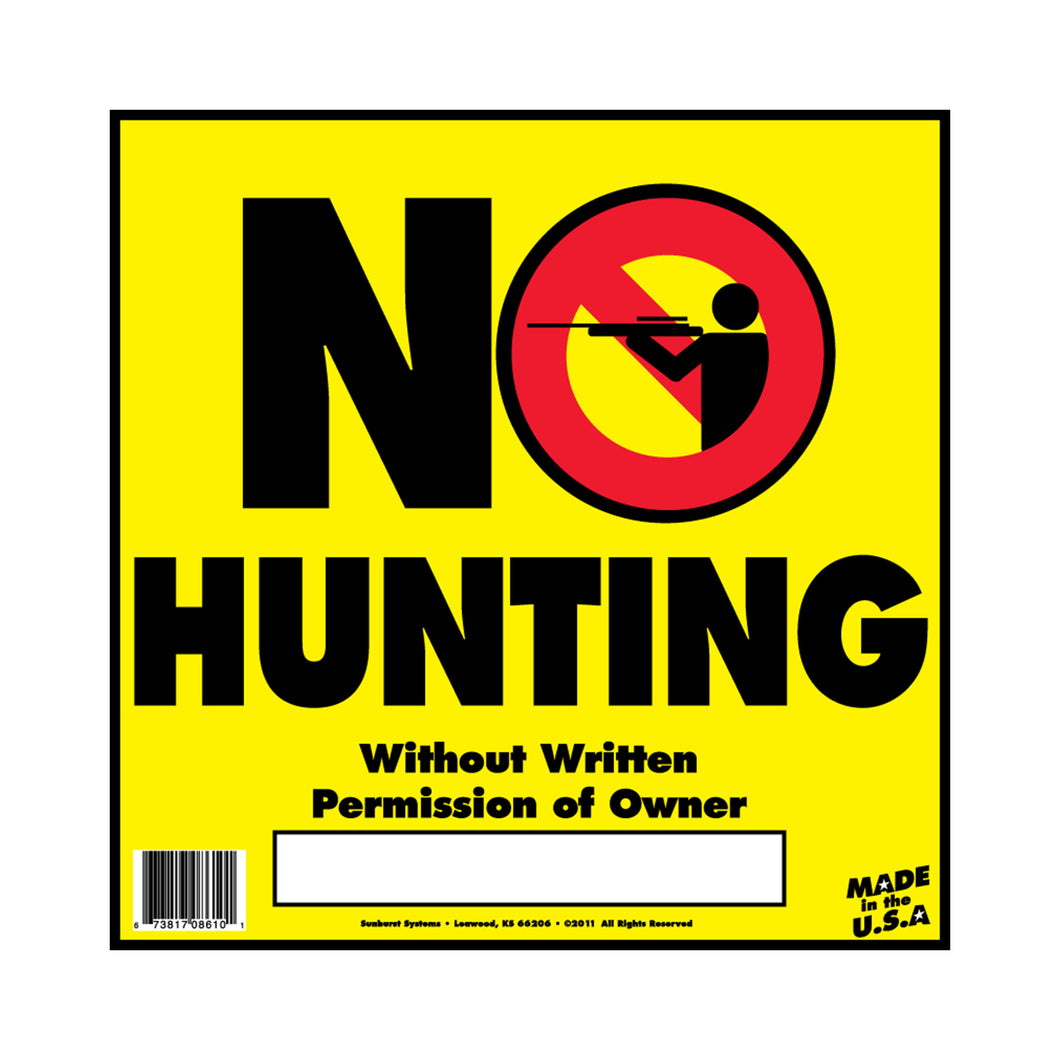 "12"" x 12"" No Hunting Sign"