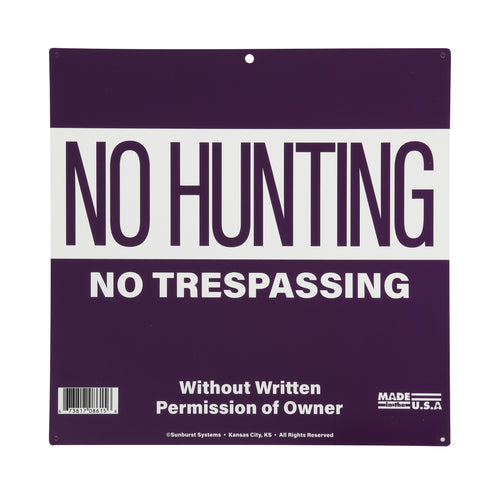 "12"" x 12"" Purple No Hunting/ Trespassing Sign"