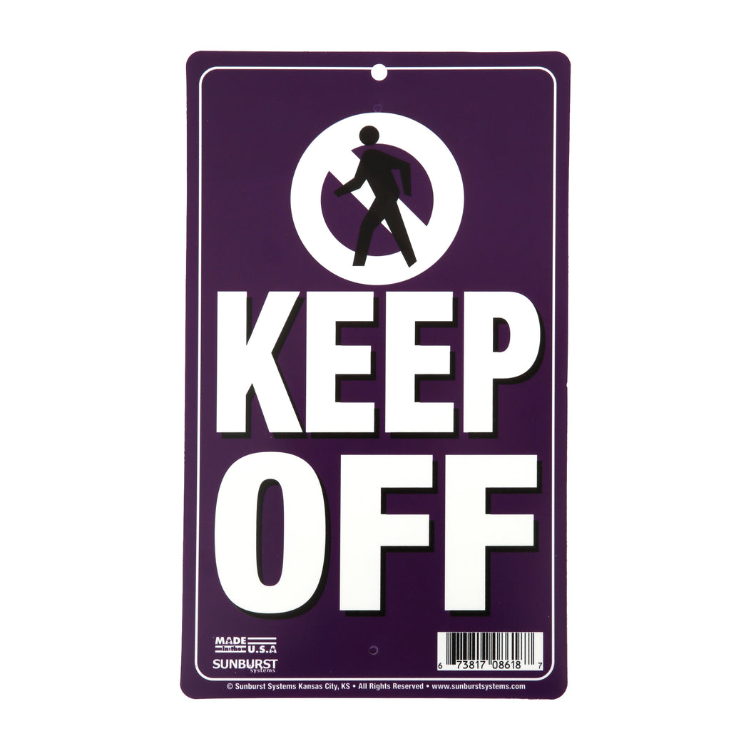 "6"" x 10"" Plastic Keep Off Pole Sign (Purple)"