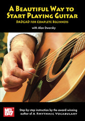 A Beautiful Way to Start Playing Guitar DVD: DADGAD for Complete Beginners