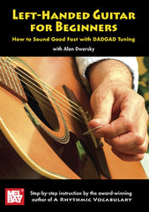 Left-Handed Guitar for Beginners DVD: How to Sound Good Fast with DADGAD Tuning