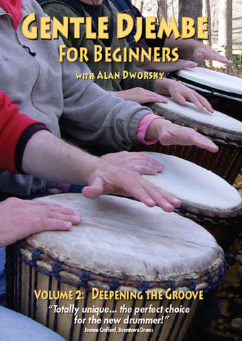Gentle Djembe, Volume 2 DVD: Deepening the Groove