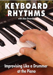 Keyboard Rhythms: Improvising Like a Drummer at the Piano (video download)