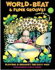 World-Beat & Funk Grooves: Playing a Drumset the Easy Way (download of book and 2 CDs)