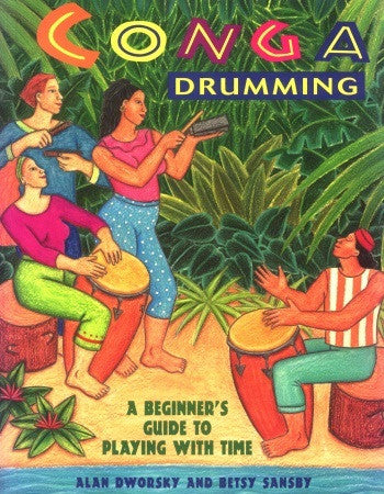 Conga Drumming (physical book, CD, DVD, and Practice Partner CD)